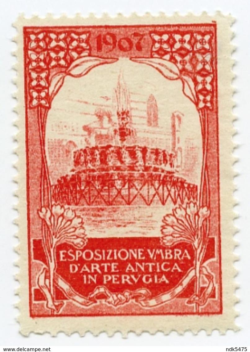 CINDERELLA : ITALY - ESPOSIZIONE UMBRA D'ARTE ANTICA IN PERUGIA, 1907 - Cinderellas