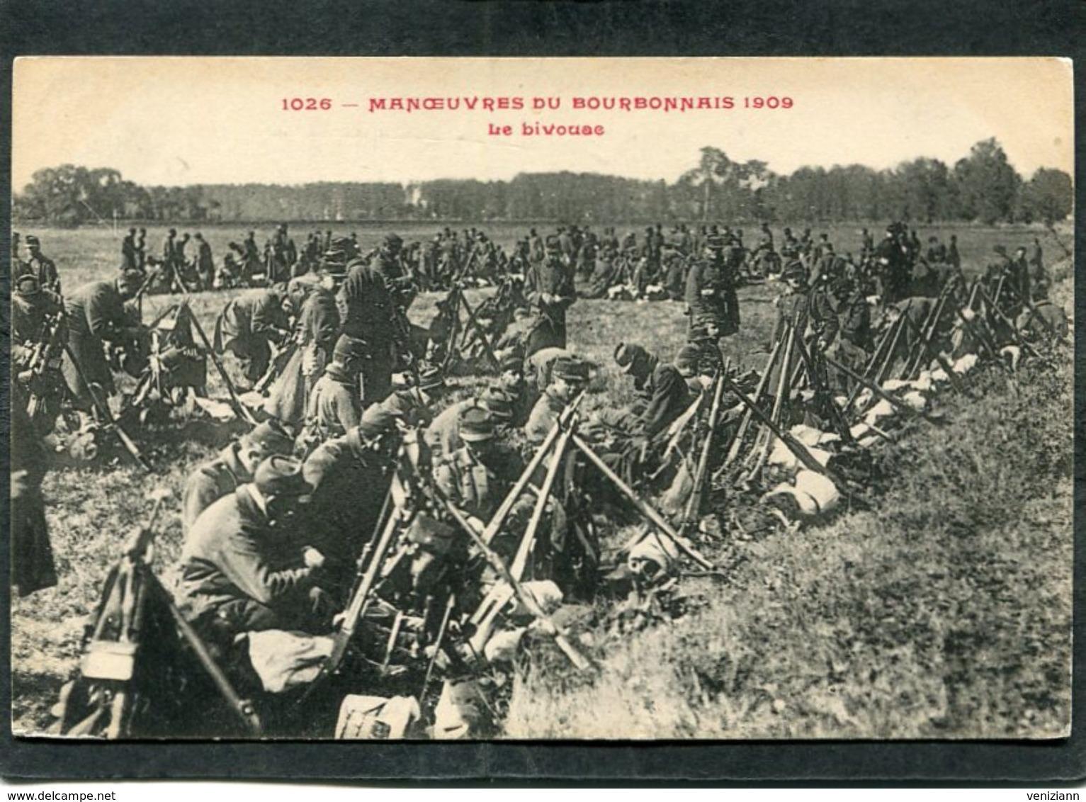 CPA - MANOEUVRES DU BOURBONNAIS 1909 - Le Bivouac, Très Animé - Manoeuvres