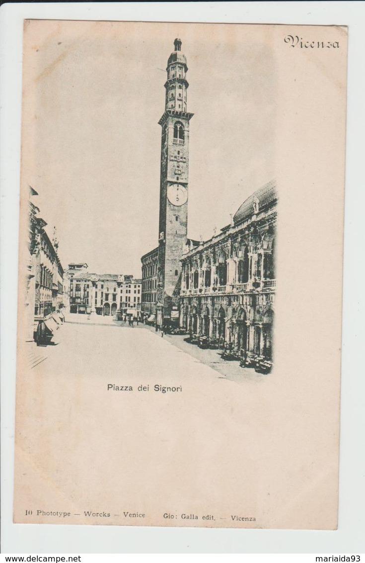 VICENZA - ITALIE - PIAZZA DEI SIGNORI - Vicenza