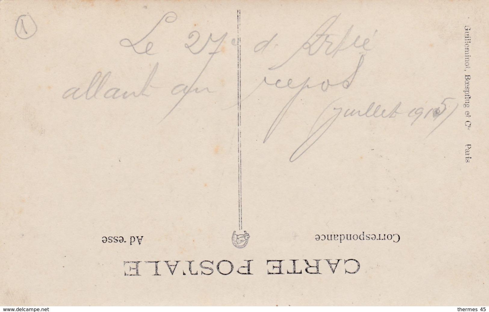 """GUERRE 14-18 / """" LE 27è D'ARTIE ALLANT AU REPOS """" ( Juillet 1915 ). - Guerre 1914-18"""