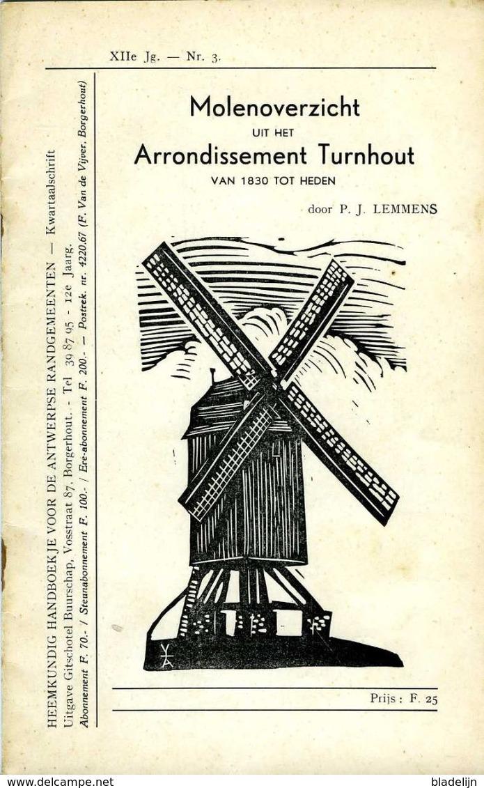 """Thema: Molen/moulin - Boekje: 'Molenoverzicht Uit Het Arrondissement Turnhout Van 1830 Tot Heden"""" (1964). Zeldzaam! - History"""