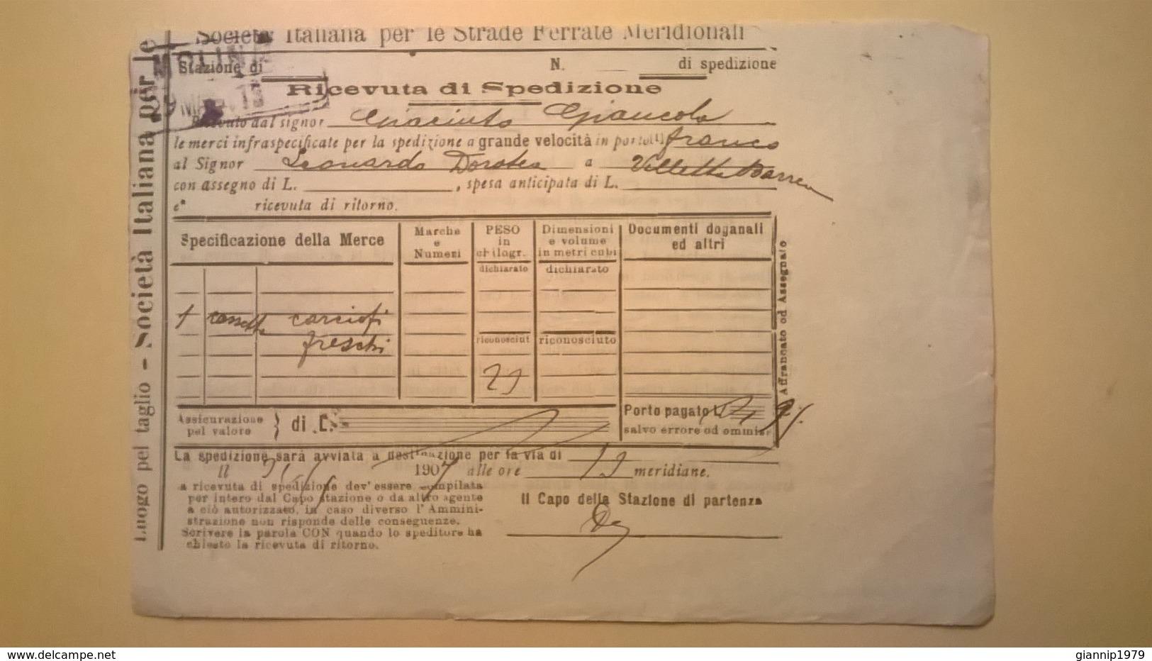 1907 FERROVIE DELLO STATO REGNO RICEVUTA SPEDIZIONE STRADE FERRATE MERIDIONALI GRANDE VELOCITA DESCRIZIONE MERCI - Europa