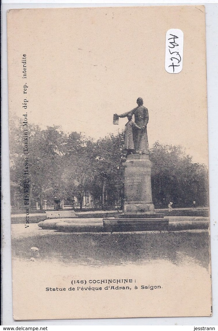 COCHINCHINE-SAIGON- STATUE DE L EVEQUE D ADRAN - Cartes Postales