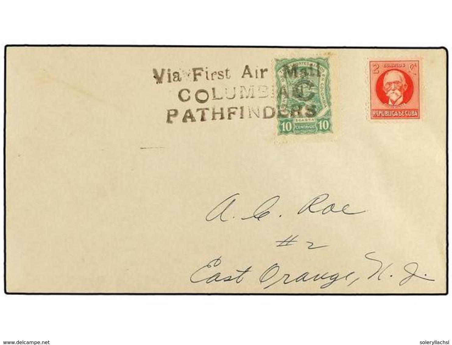 432 CUBA. 1928. <B>SCADTA.</B> Primer Vuelo CUBA-NEW JERSEY Realizado Por El Capitán Fritz Hammer. Sobre Circulado Con S - Stamps