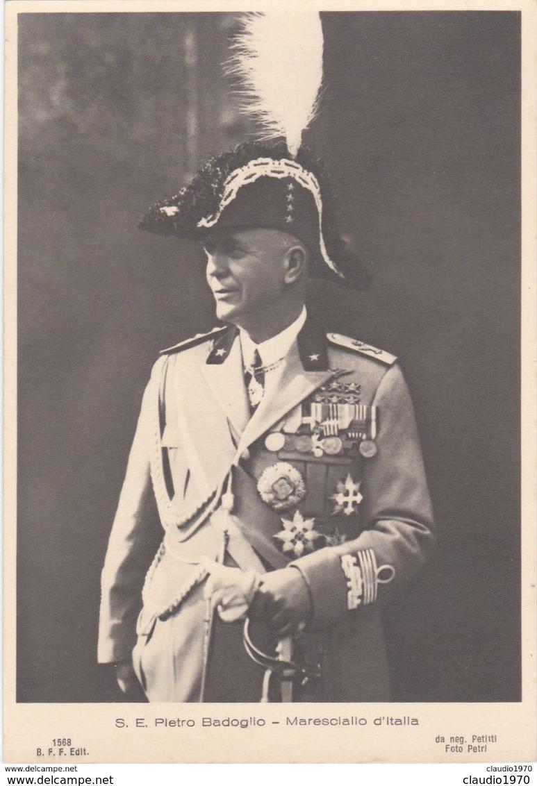 CARTOLINA - POSTCARD - S.e. Pietro Badoglio - Maresciallo D'italia - Italie