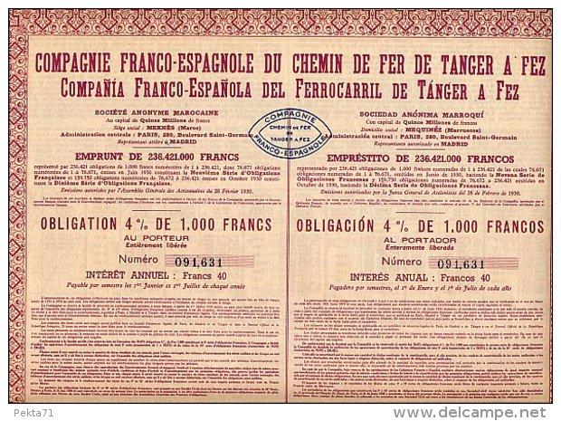 COMPAGNIE FRANCO-ESPANOLE DU CHEMIN DE FER DE TANGER A FEZ - Railway & Tramway