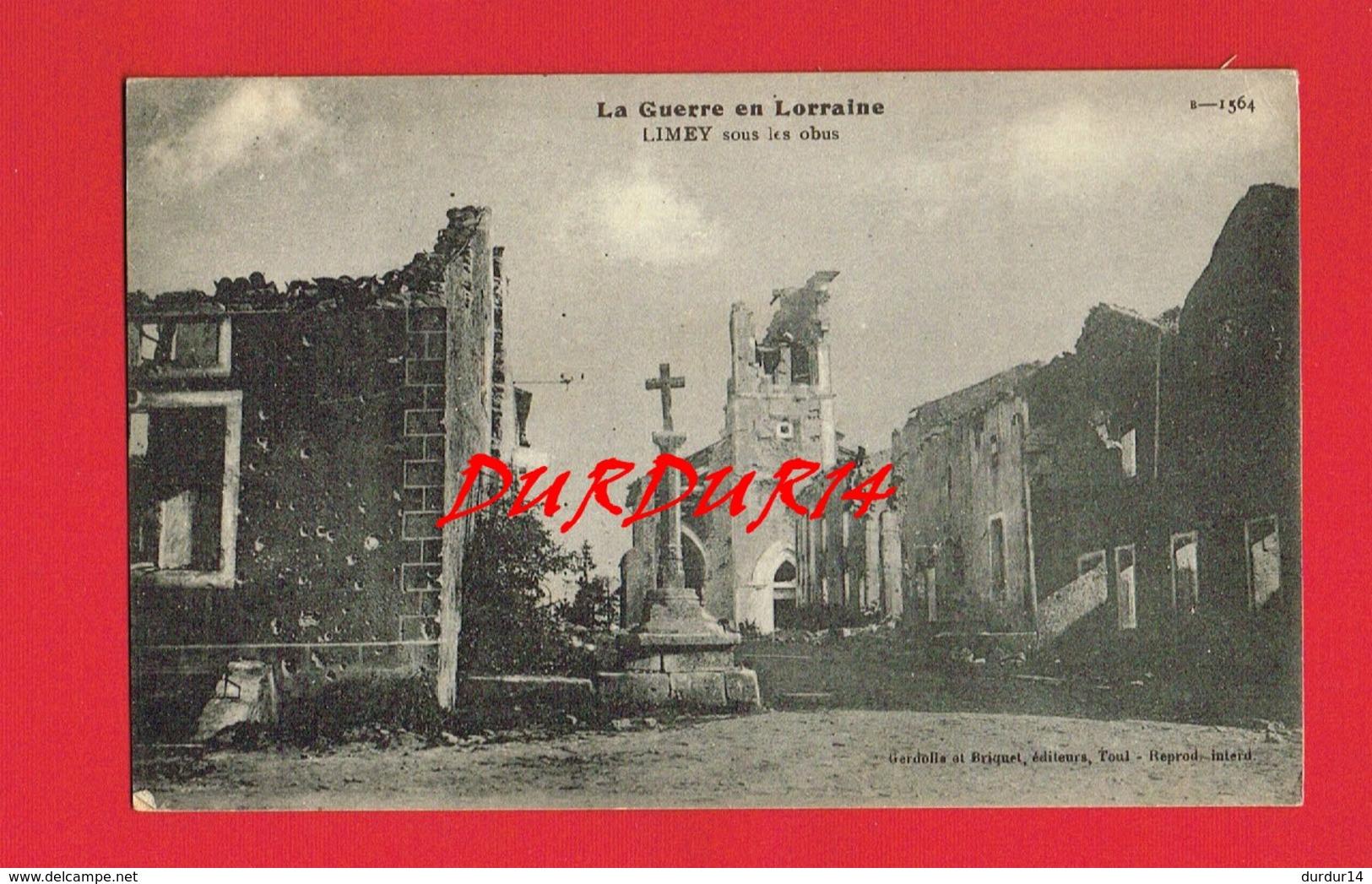 [54] Meurthe Et Moselle > LIMEY Sous Les Obus - Francia