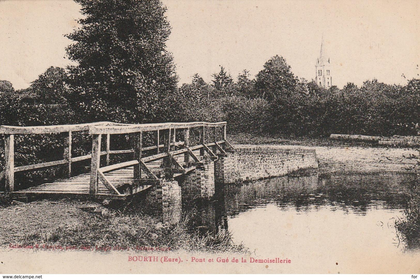 Eure : BOURTH : Pont Et Gué De La Demoisellerie - France