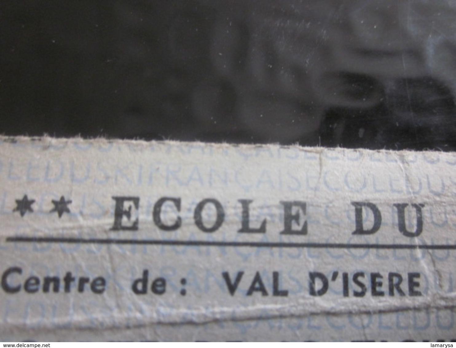 Val D'Isère Ecole De Ski F.F.S.Fédération Française Ski-ancienne Carte Utilisée Remontée Mécanique Téléski-Téléphérique - Unclassified