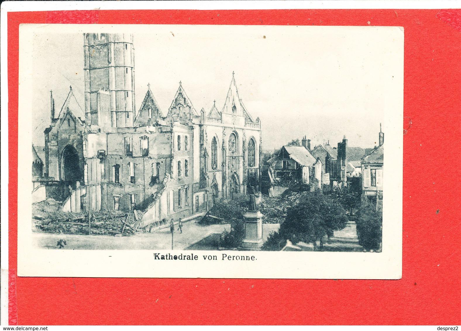 80 PERONNE Cpa Allemande Katedrale 724 Verlag K B - Peronne