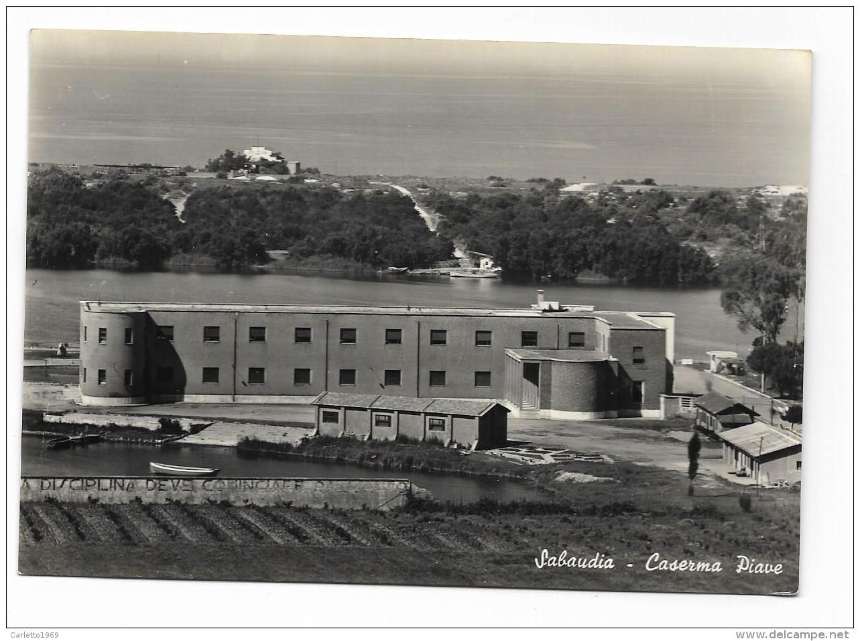 SABAUDIA - CASERMA PIAVE - VIAGGIATA FG - Latina