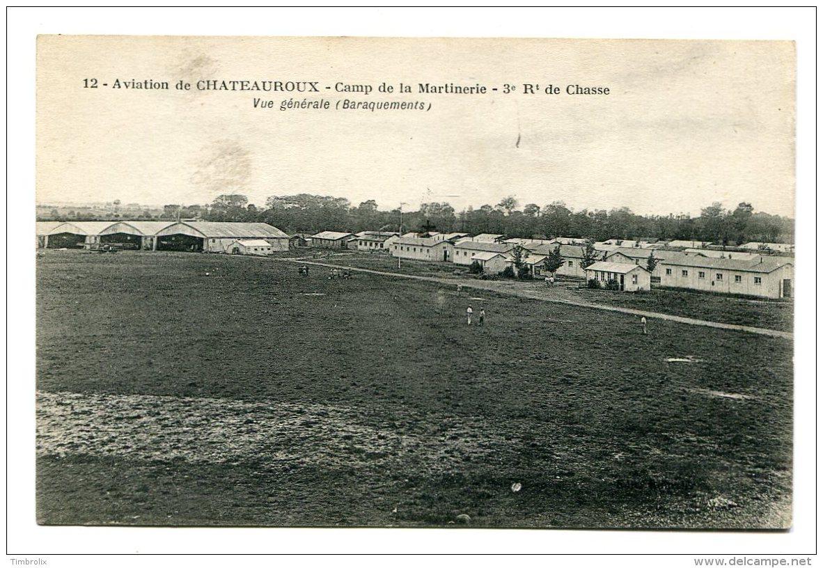 AVIATION De CHATEAUROUX (36) - Camp De La Martinerie - 3ème Régiment De Chasse - Les Baraquements - Régiments