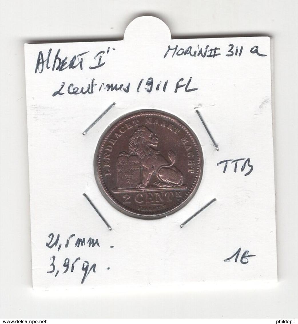 Belgique. Albert I °. 2 Cent 1911 FL. Morin # 311a. TTB - 02. 2 Centimes