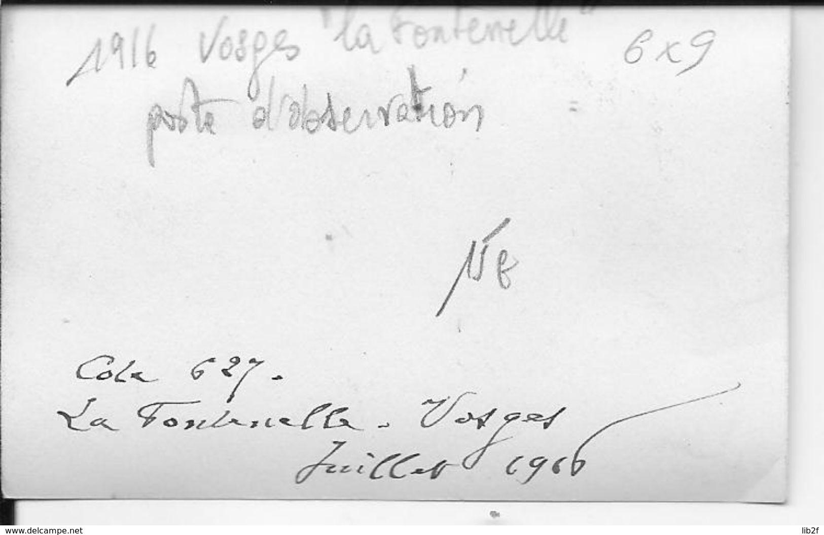 Juillet 1916 Vosges La Fontenelle Cote 627 Soldat Français Poste D'observation Derrière Les Barbelés 1 Photo Ww1 14-18 - War, Military