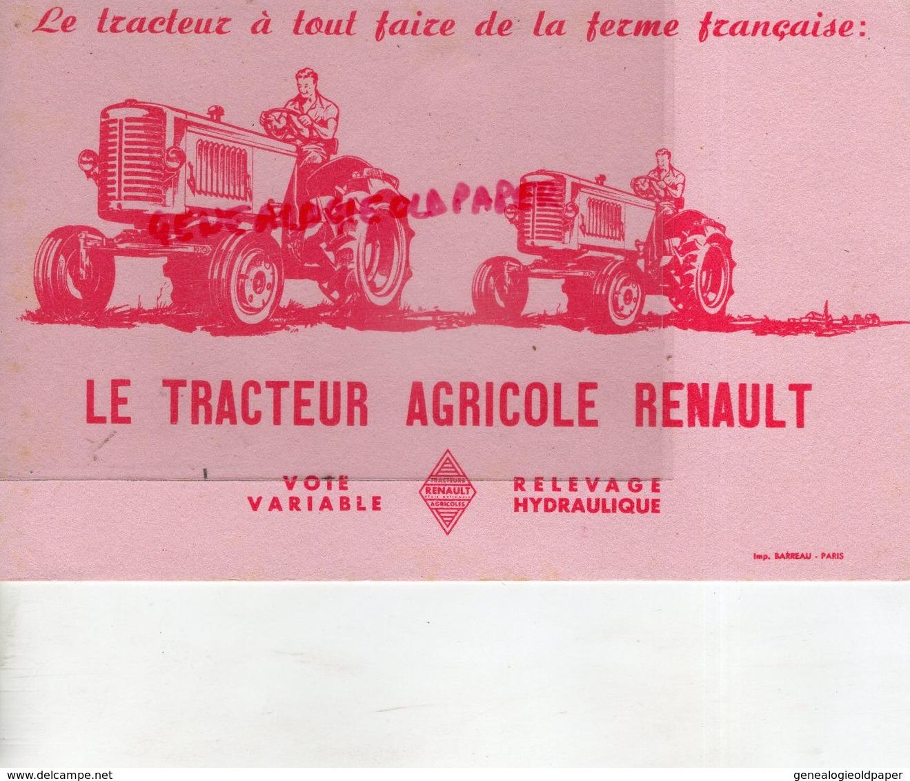 75- PARIS- BUVARD LE TRACTEUR AGRICOLE RENAULT- TRACTEURS AGRICULTURE -IMPRIMERIE BARREAU - Agriculture
