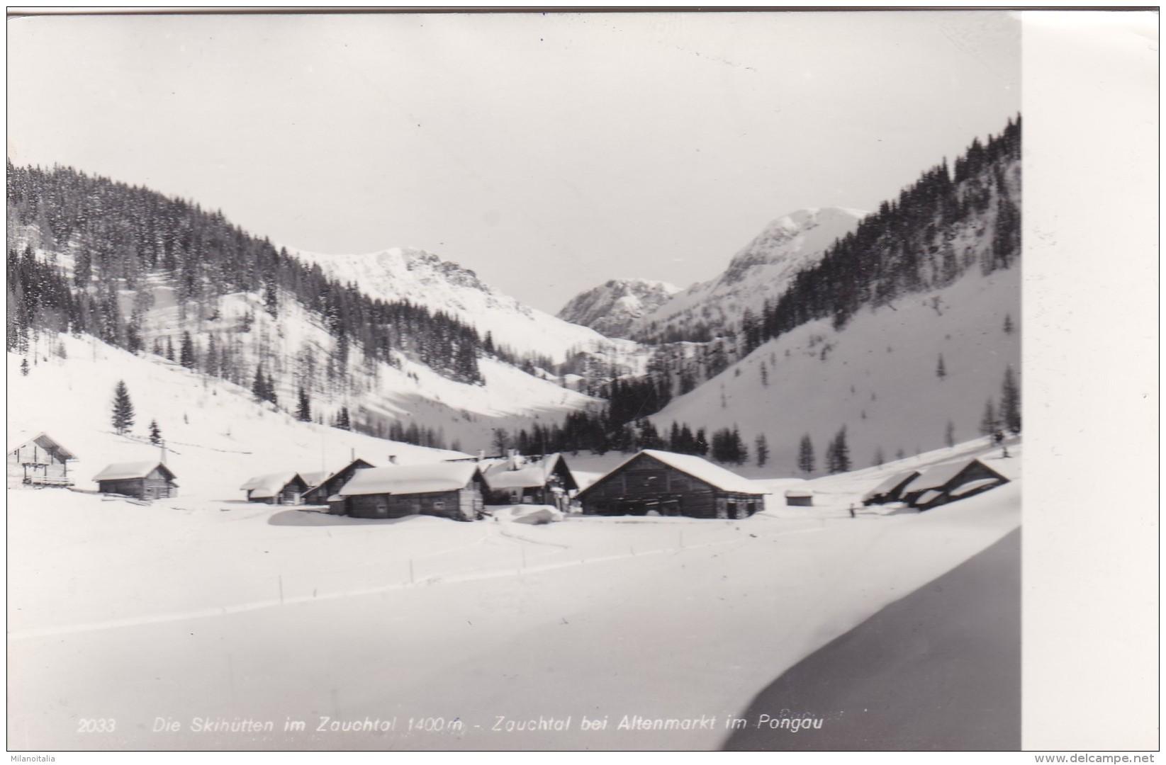 Die Skihütten Im Zauchtal - Zauchtal Bei Altenmarkt Im Pongau (2033) - Altenmarkt Im Pongau