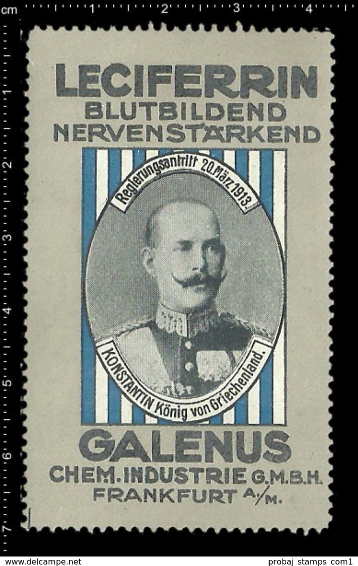 German Poster Stamp, Reklamemarke, Cinderella, Leciferrin, Galenus, Konstantin, König Von Griechenland, King Of Greece - Famous People