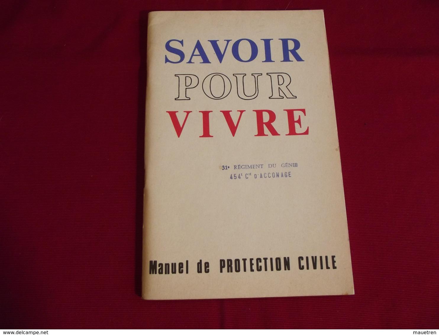 SAVOIR POUR VIVRE . Manuel De Protection Civile .Ministère De L'intérieur - French