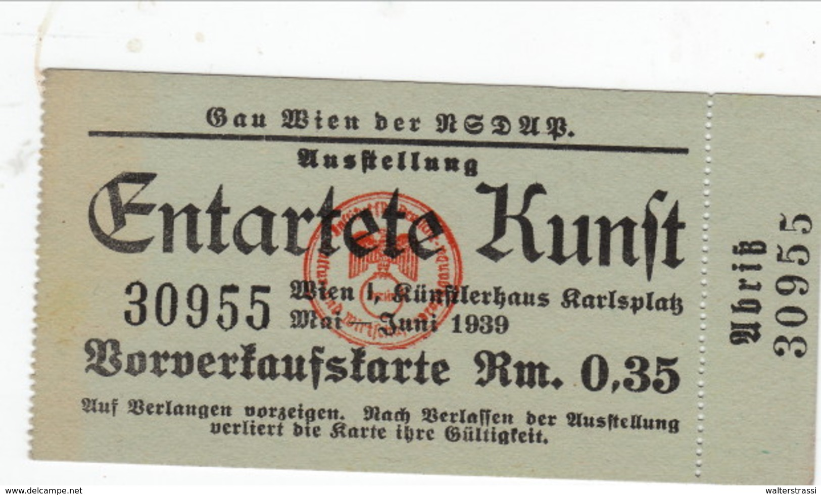 """Eintrittskarte Ausstellung  """" Entartete Kunst """" Wien, Vienna - Deutschland"""
