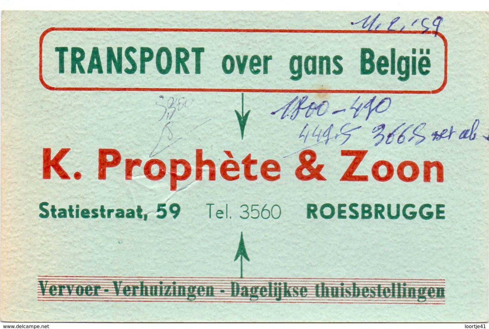 Visitekaart - Carte Visite - Vervoer K. Prophète & Zoon - Roesbrugge - Visitenkarten