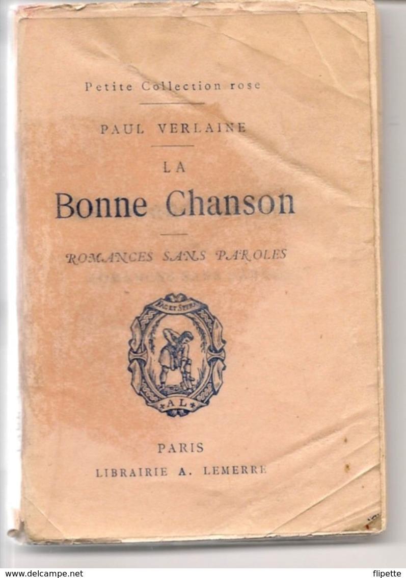 L74A494 - La Bonne Chanson - Paul Verlaine - Petite Collection Rose - A.Lemerre - Poetry