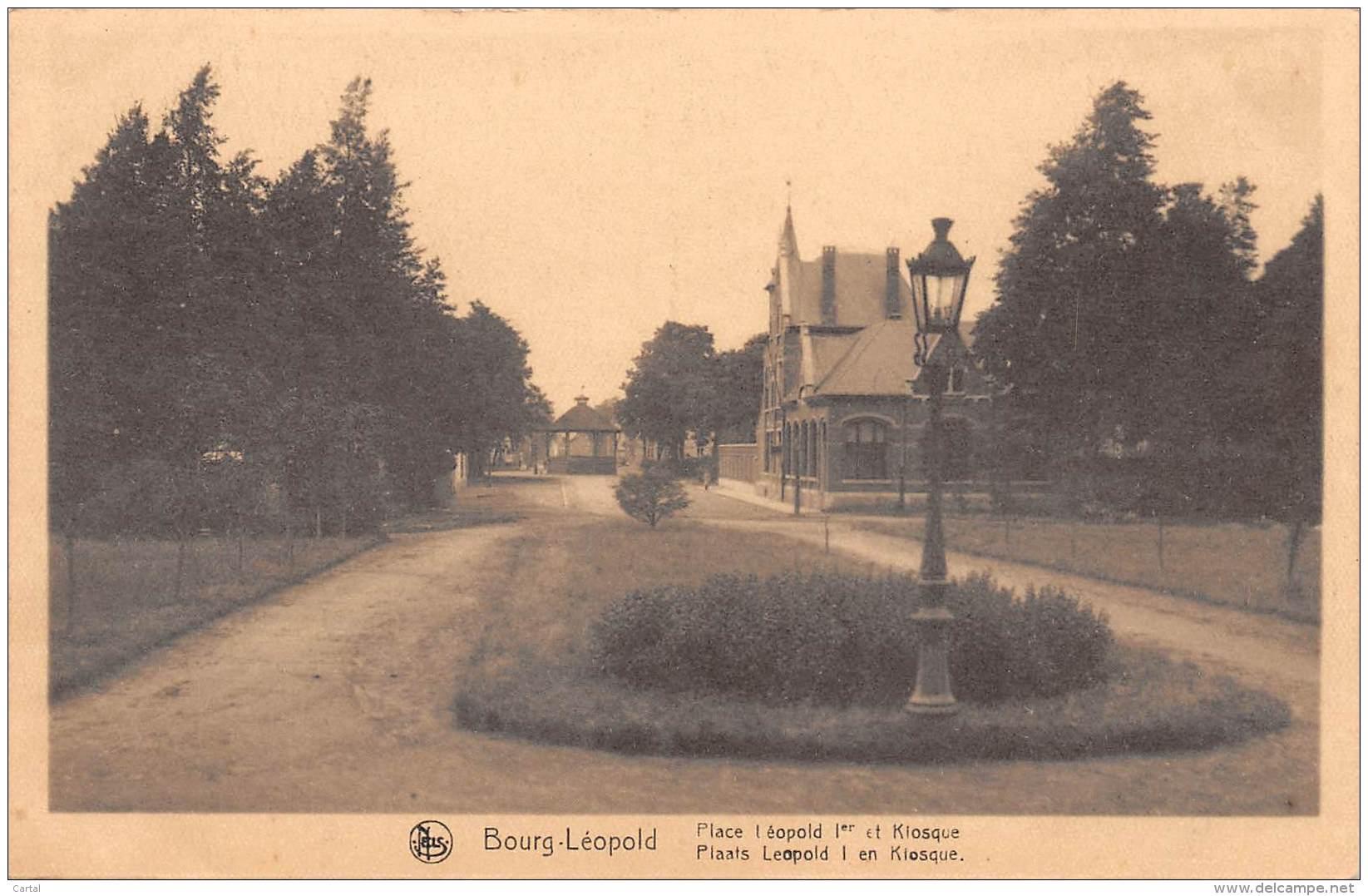 BOURG-LEOPOLD - Place Léopold Ier Et Kiosque - Leopoldsburg