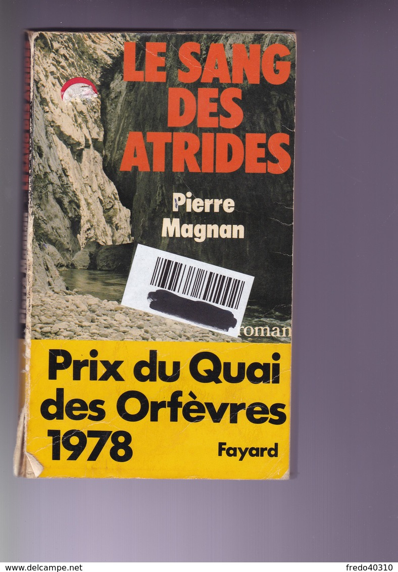 P Magnan - Le Sang Des Atrides - Fayard - BE - Non Classés