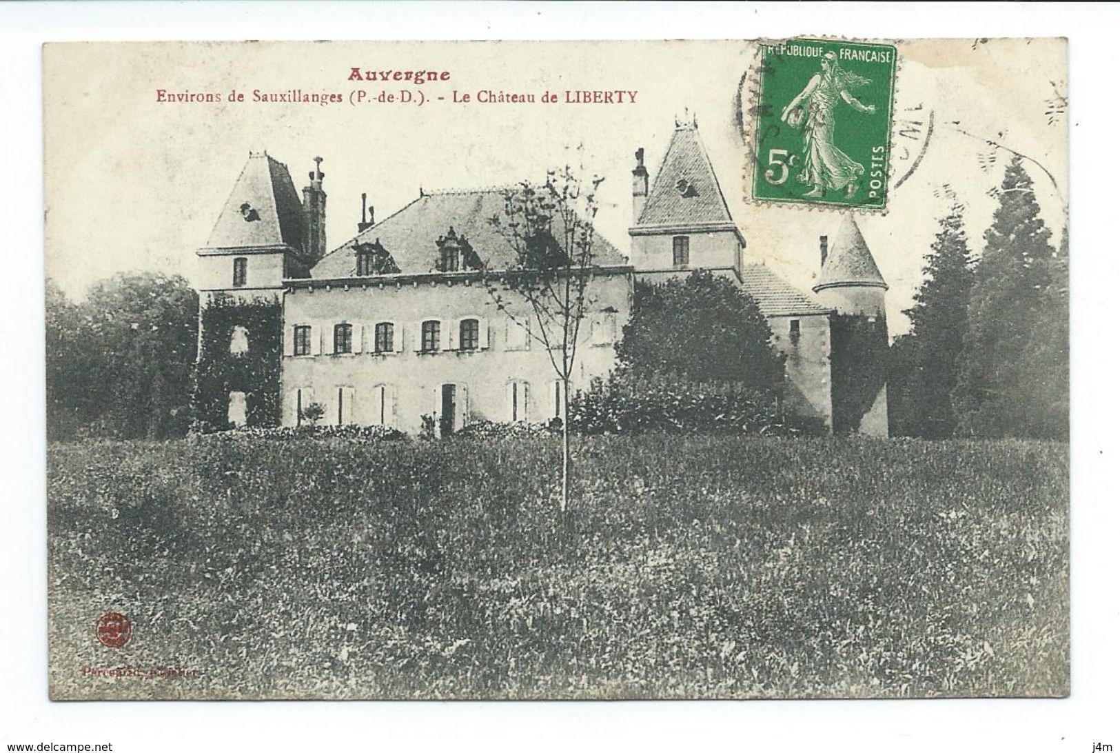 63/ PUY De DOME... Environs De Sauxillanges. Le Château De LIBERTY - Frankrijk