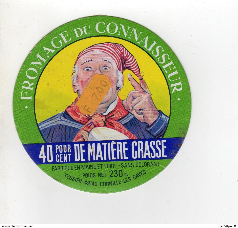 ETIQUETTE FROMAGE FROMAGE DU CONNAISSEUR MAINE-ET-LOIRE - Quesos