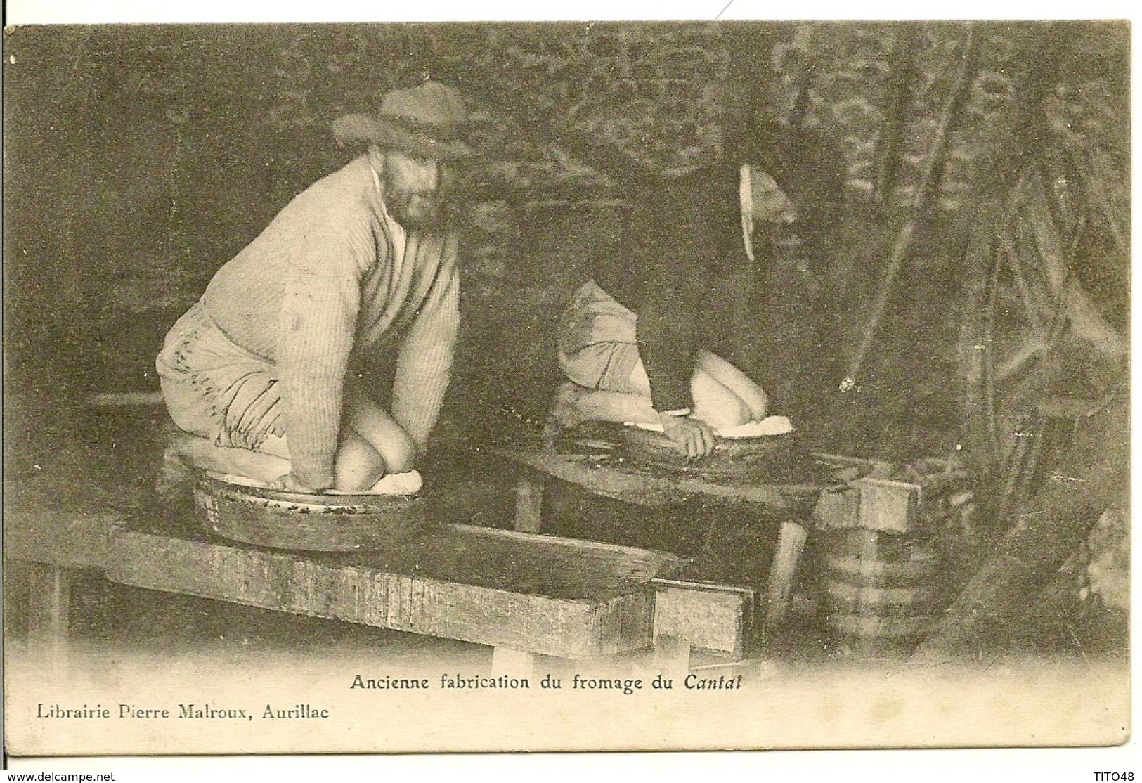 LE CANTAL - Ancienne Fabrication Du Fromage Du Cantal - France