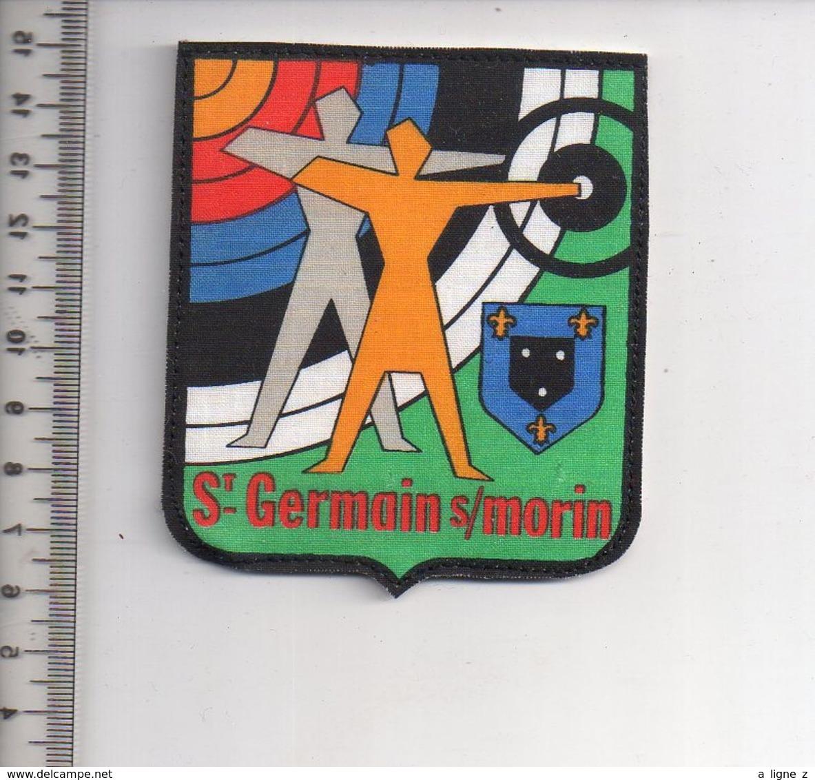 REF 10 : Écusson Patch Thème TIR A L'ARC Archerie Archer Arc Club St Germain Sur Morin - Tiro Al Arco