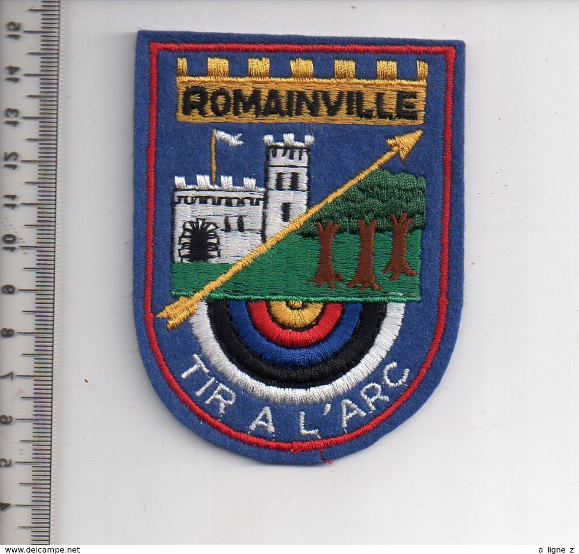 REF 10 : Écusson Patch Thème TIR A L'ARC Archerie Archer Arc Club ROMAINVILLE - Tiro Con L'Arco