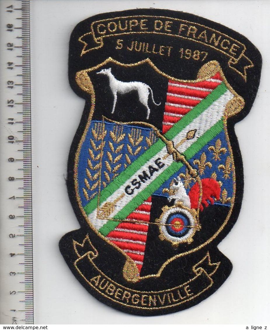 REF 10 : Écusson Patch Thème TIR A L'ARC Archerie Archer Arc Club Coupe De France AUBERGENVILLE 1987 - Tir à L'Arc