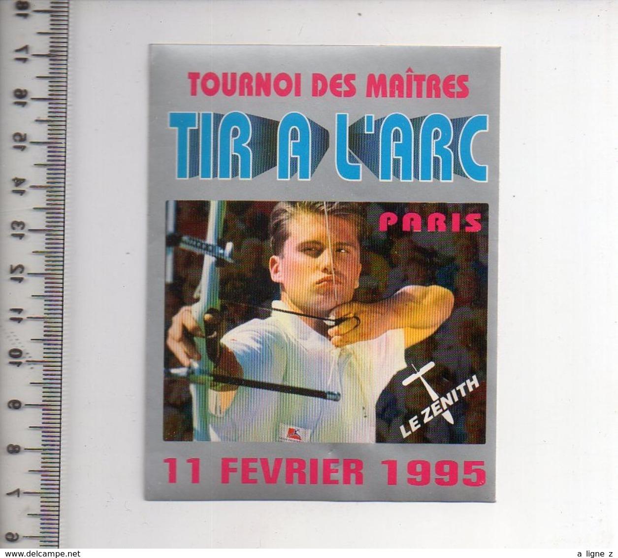 REF 10 : Autocollant Sticker Thème TIR A L'ARC Archerie Archer Compagnie Paris Le Zenith - Tir à L'Arc