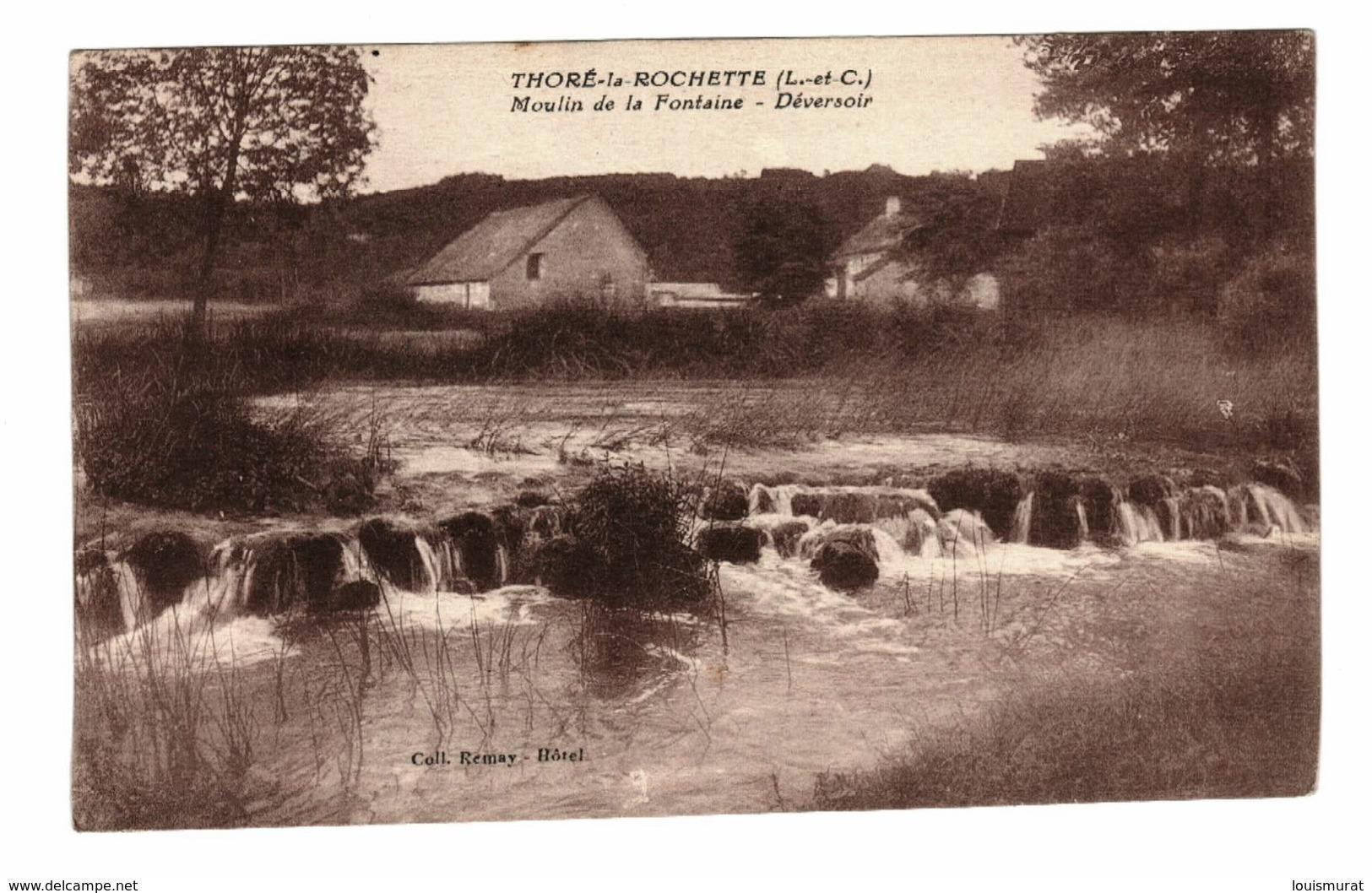 41 - Thoré La Rochette - Moulin De La Fontaine - Déversoir - Andere Gemeenten