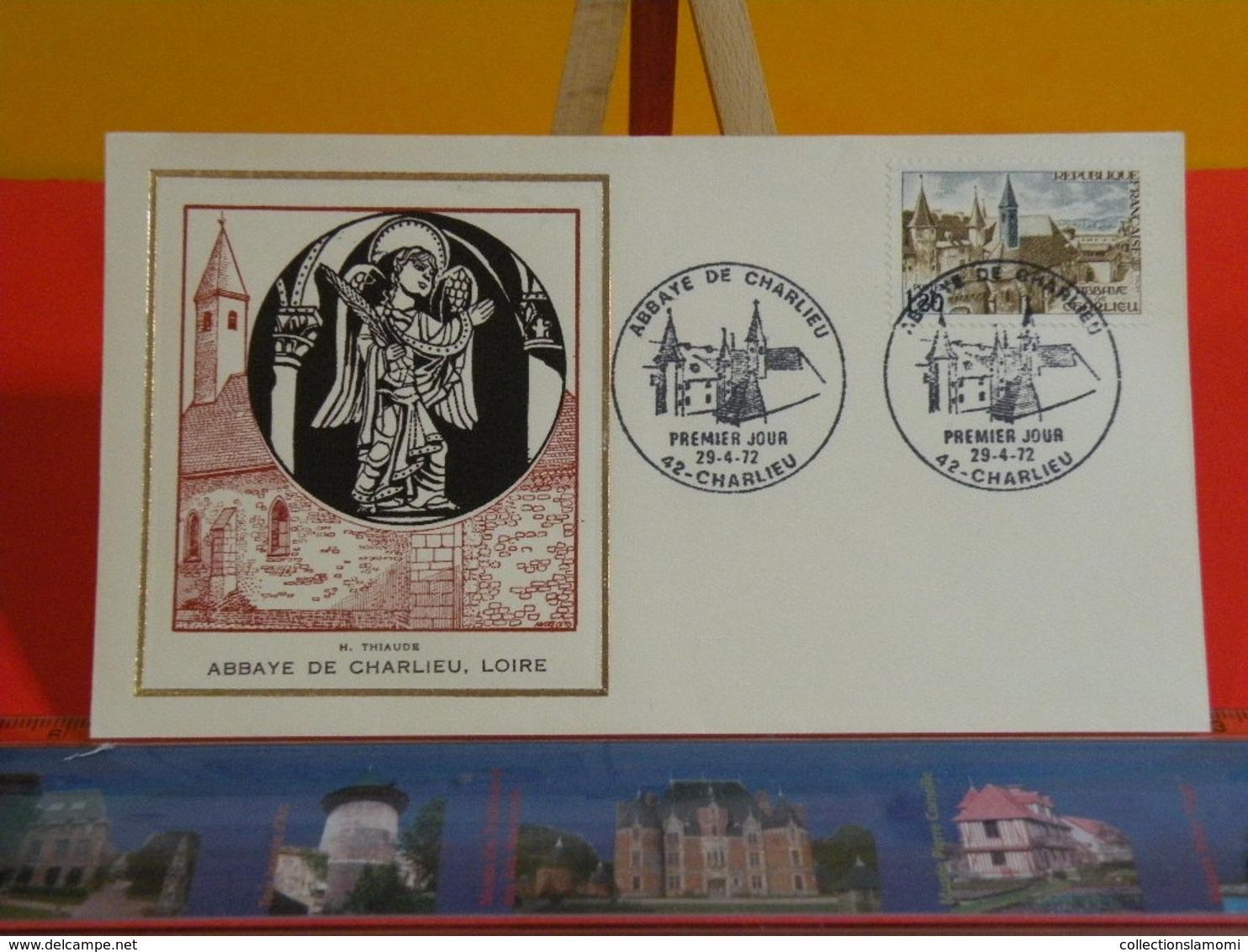 FDC Luxe > Abbaye De Charlieu, Loire (H. Thiaude)> (42) Charlieu < 29.4.1972 > 1er Jour - FDC