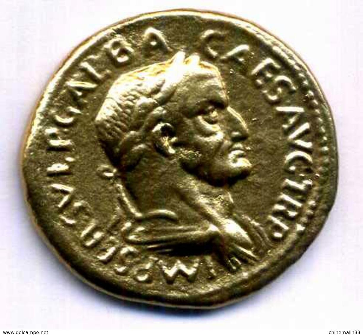 GALBA SERVIUS SULPICIUS SESTERTIUS  ETAIN DORE REPLIQUE 35mm - Monnaies Antiques