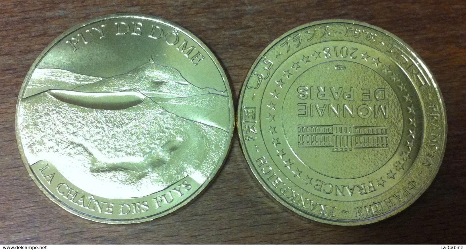 63 PUY DE DÔME CLERMONT FERRAND PUY DE DÔME N°7 LA CHAINE DES PUYS MÉDAILLE MONNAIE DE PARIS 2018 JETON TOKEN MEDAL COIN - Monnaie De Paris