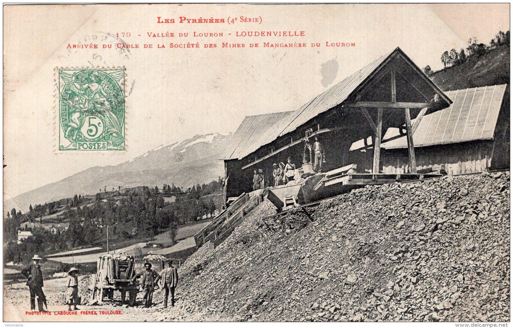 V11701 Cpa 65 Loudenvielle, Arrivée Du Cable De La Société Des Mines De Manganèse Du Louron - Frankreich