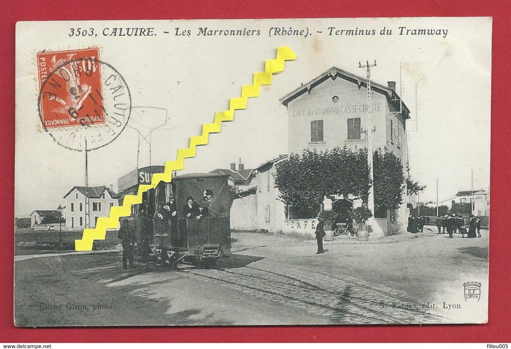 69 CALUIRE.. LES MARRONNIERS  (RHÔNE )  ANIMEE.. TERMINUS DU TRAMWAY... CAFE..PUBLICITE SUNLIGHT.......C2331 - Tramways