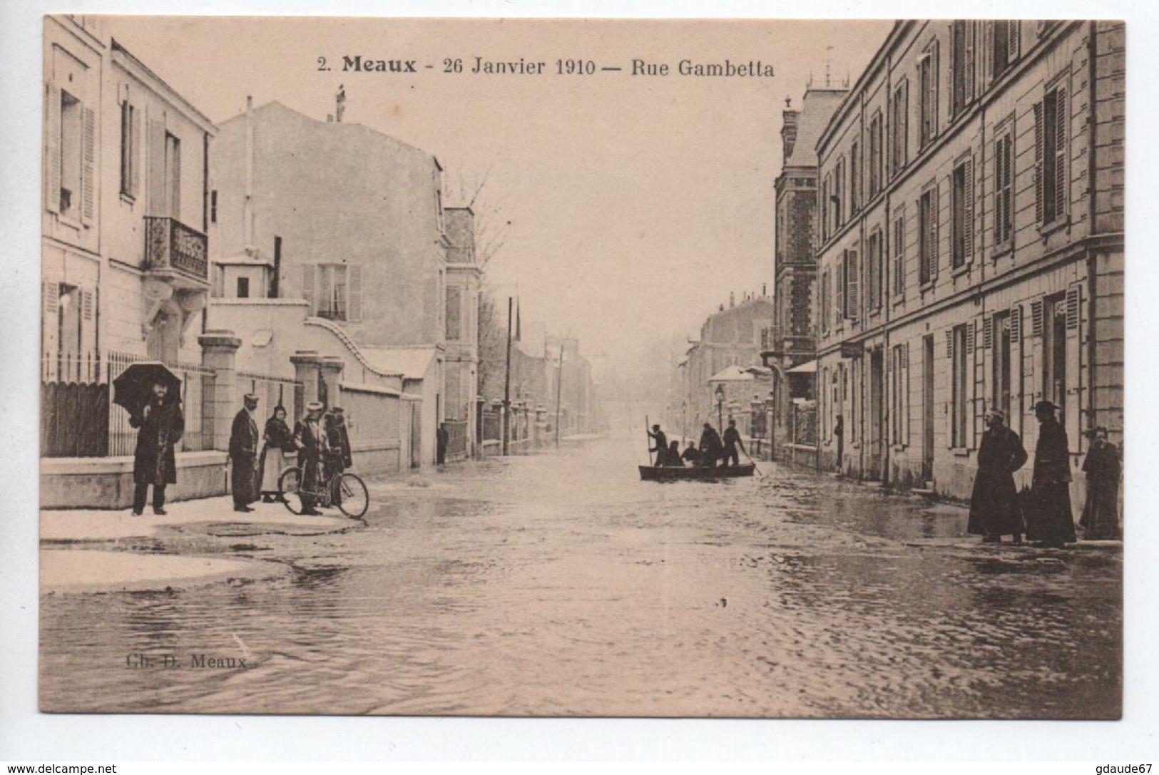 MEAUX (77) - INONDATION 26 JANVIER 1910 - RUE GAMBETTA - Meaux