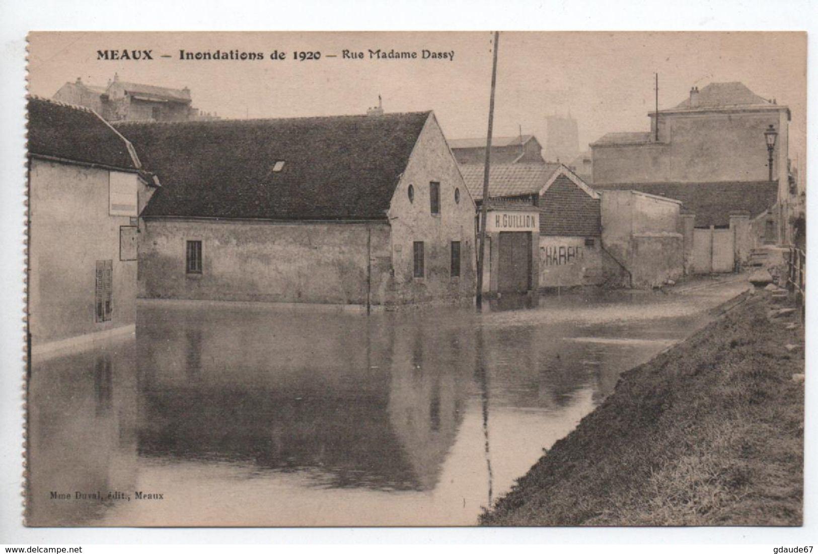 MEAUX (77) - INONDATIONS DE 1920 - RUE MADAME DASSY - Meaux