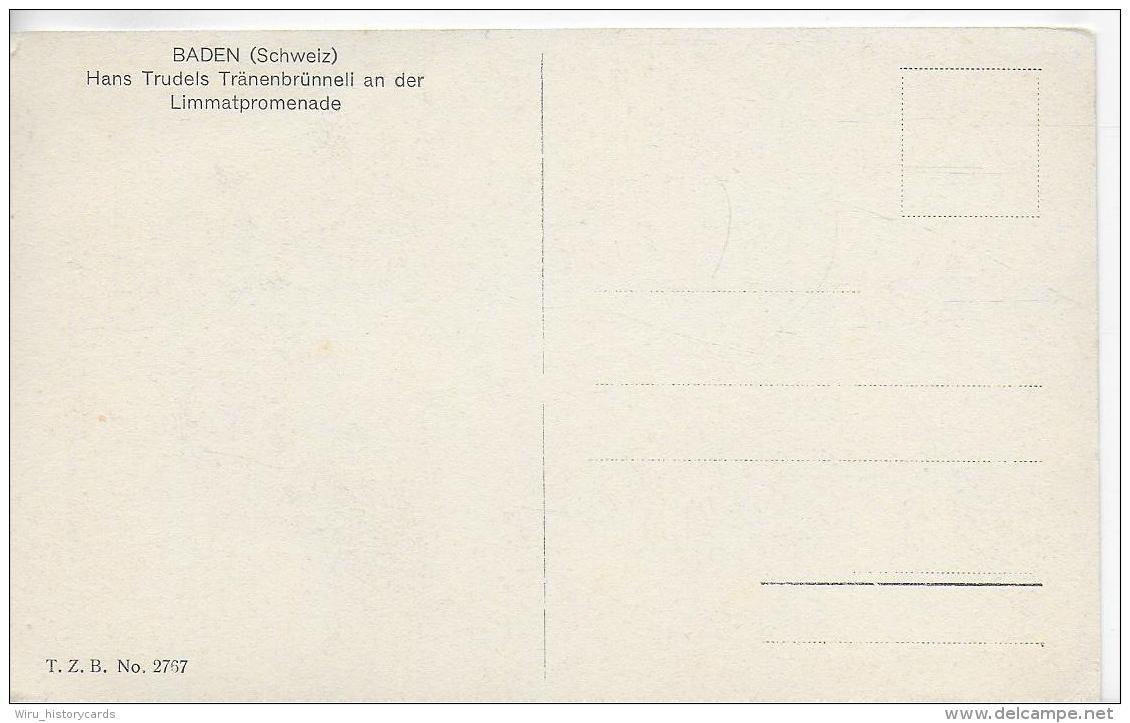 AK 0848  Baden ( Schweiz ) - Hans Trudels Tränenbrünneli An Der Lammatpromenade Ca. Um 1920 - AG Aargau