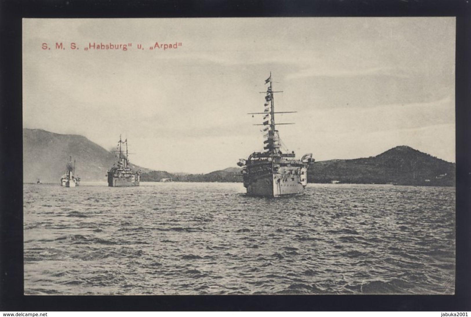 CROATIA POLA AUSTRIA WAR SHIP SCHIFFE S.M.S. HABSBURG & ARPAD OLD PC #79 - Warships
