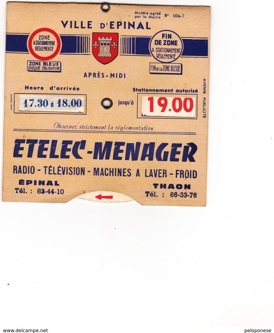 DISQUE De STATIONNEMENT - Ville D'EPINAL : Etelec Menager - Autres Collections