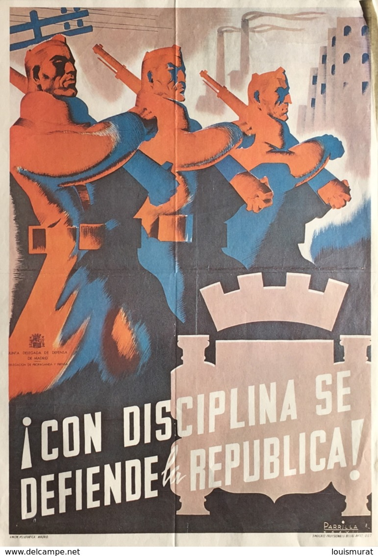 Parrilla (Espagne) - Cartel En Offset - Con Disciplina Se Défende La Republic ! (Reimpresión Cartel Guerra De España) - Afiches