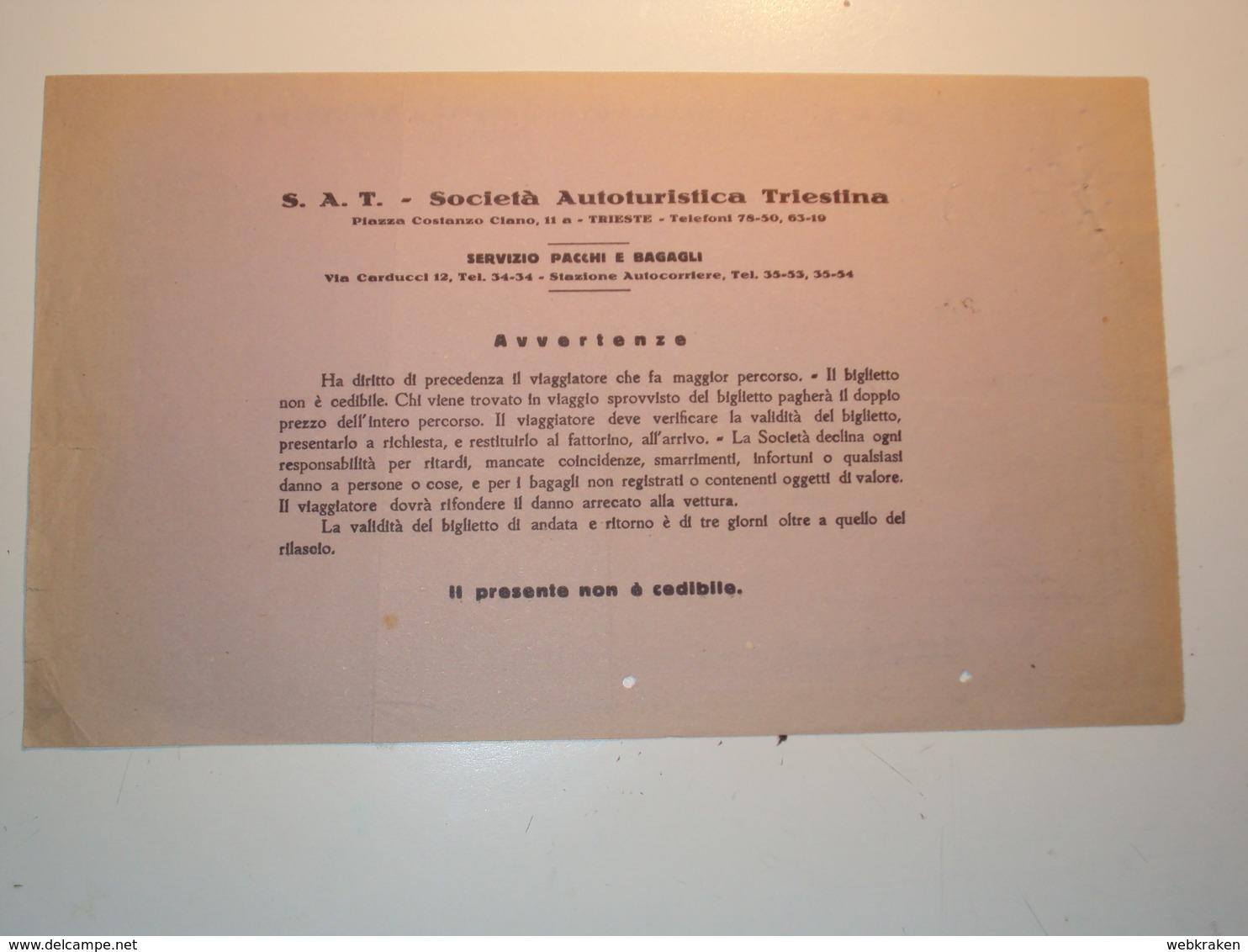 ITALIA TRIESTE BIGLIETTO DI AUTOBUS SOCIETà AUTOTURISTICA TRIESTINA OCCUPAZIONE TEDESCA 1944 PROVINZ FRIAUL FRIULI - Historical Documents