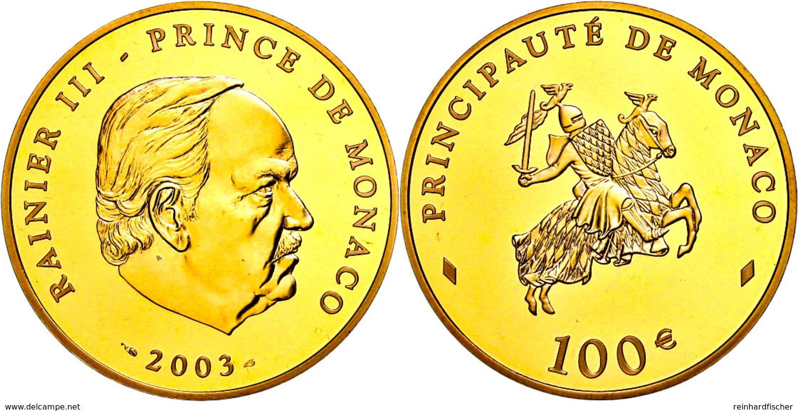 588 100 Euro, Gold, 2003, Rainier III., Fb. 37, Mit Zertifikat In Auschatulle, PP. Auflage Nur 1000 Stück!  PP - Monaco
