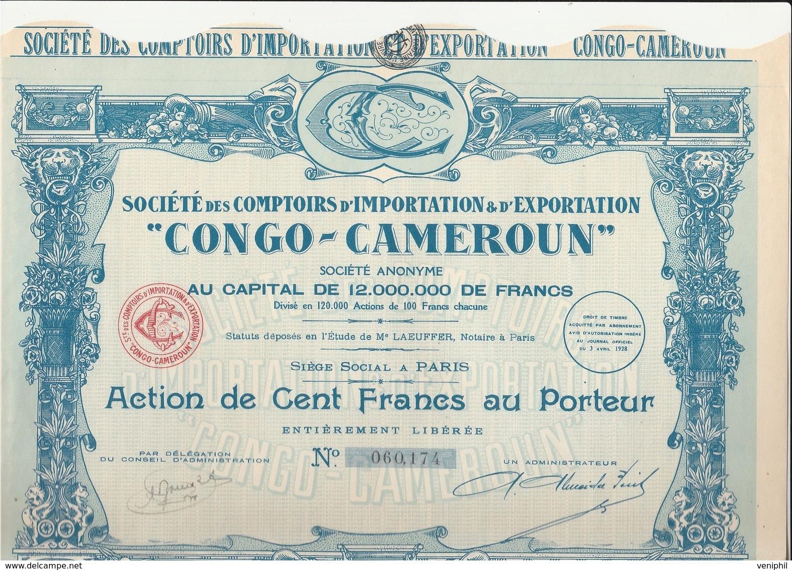 """ACTION DE 100 FRS - IMPORTATION ET EXPORTATION """"CONGO -CAMEROUN """"  ANNEE 1928 - Afrique"""