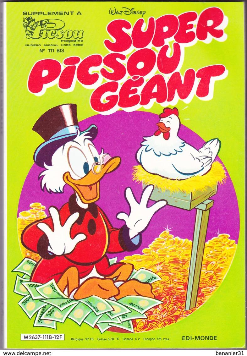 SUPER PICSOU GEANT  N°111 BIS ¤ 05/1981 ¤ Supplément Hors Série De PICSOU MAGAZINE - Poulailler Poule Aux Oeufs D'or - Picsou Magazine